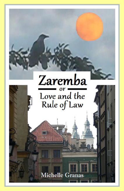 {Book Blast} Zaremba: or Love and the Rule of Law ~ Paperback Copy (7/10-8/1)