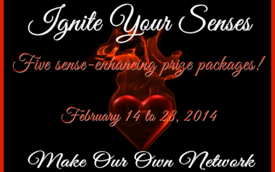 {Free Blogger Opp/ Brand Opportunity} Ignite Your Senses ~ Prizes To Be Announced (Begins Feb 14)