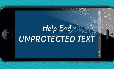 Help Stop the Spread of #UnprotectedText & You Could Win