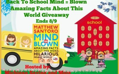 Back To School Mind = Blown Amazing Facts About This World Giveaway • Ends Aug 9