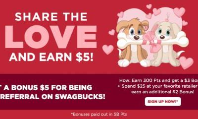 Share The Love & Get $5 When You Sign Up For Swagbucks in February!