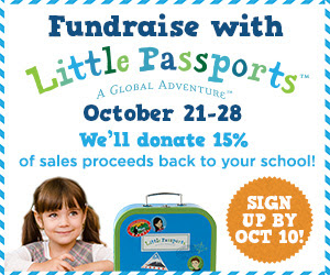 Fundraise with Little Passports and they will donate 15% back to your school! Sign up before Oct. 10!