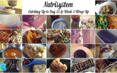 Nutrisystem Catching Up to Day 35 & Week 5 Wrap-Up