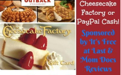 Would You Like to Win a $50 Cheesecake Factory, Outback Steakhouse, or PayPal Gift Card? ⚬ Congrats Tamra!